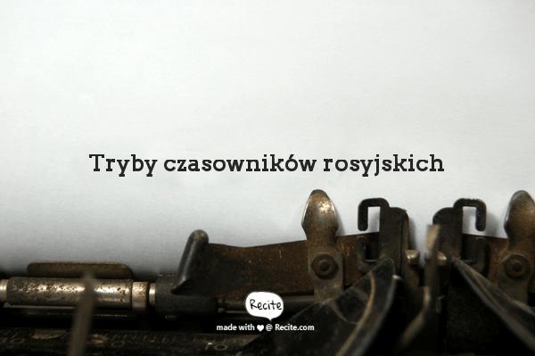 Tryby czasowników rosyjskich