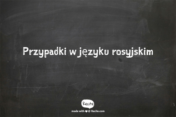 Przypadki w języku rosyjskim