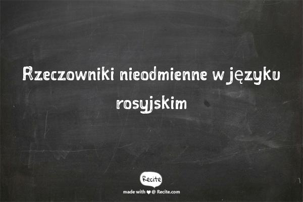 Rzeczowniki nieodmienne w języku rosyjskim