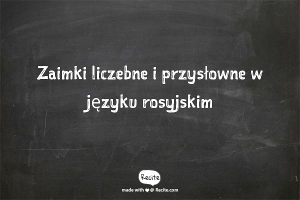 Zaimki liczebne i przysłowne w języku rosyjskim